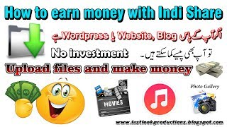 How to make money with Indi Share upload your file free (earn real money) file sharing - Urdu/Hindi