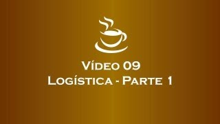 Café com E-Commerce - Logística Parte 1