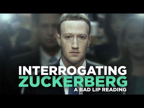 INTERROGATING ZUCKERBERG — A Bad Lip Reading