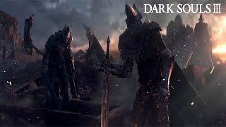 Dark Souls III - Opening Cinematic Trailer | PS4, XB1, PC