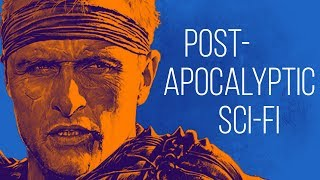 If You Love Post Apocalyptic Sci Fi  - Check These 8 Movies Out