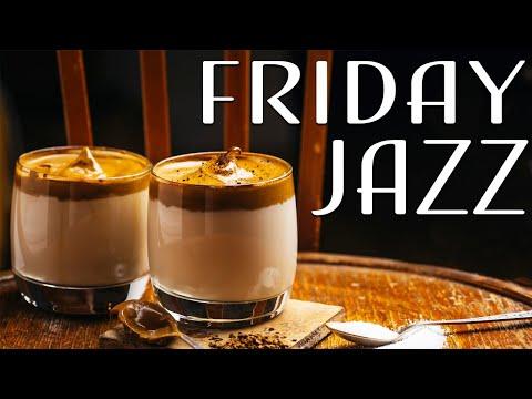 Friday Morning JAZZ Happy Coffee Bossa Nova JAZZ Music Have a Nice Day