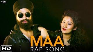 Maa Rap Song - Megha Kishore, Rapper MS Chandhok (Full VIdeo) - Latest Punjabi Song 2016 - SagaHits