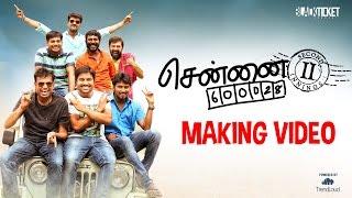 Chennai 28 II Innings | Making Video - Fun Overloaded | Black Ticket Company