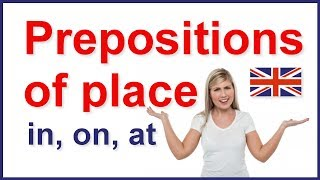 Prepositions of place - in, on, at   English grammar