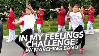 In My Feelings Challenge With Marching Band | Ranz and Niana