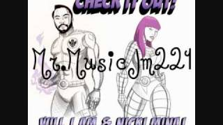 Will.I.Am ft. Nicki Minaj Check It Out [CLEAN VERSION]