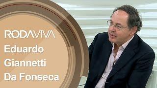 Roda Viva   Eduardo Giannetti da Fonseca   24/04/2017