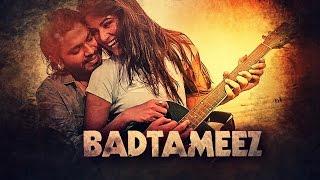 BADTAMEEZ - Ankit Tiwari Guitar Cover