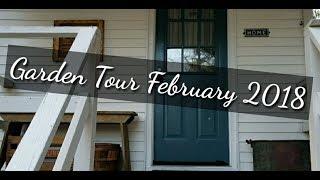Garden Tour ~ February 2018