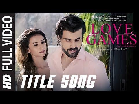 LOVE GAMES Full Video Song (Title Track)    Patralekha, Gaurav Arora, Tara Alisha Berry   T-SERIES