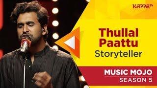 Thullal Paattu | Nalacharitha | Storyteller | Music Mojo Season 5 | Kappa TV