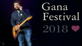 Arijit Singh Latest Concert From GANA MUSIC FESTIVAL 2018