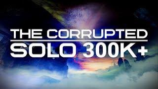 Solo 312,916 Score Nightfall: The Corrupted