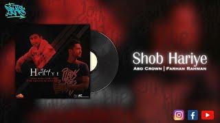 Shob Hariye By Farhan Rahman & ABD Crown | Bangla Sad Song | Bangla Rap | BD Hip Hop | Feni Hip Hop