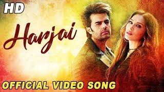 Harjai Song | Manish Paul | Iulia Vantur | Official Video Song | Hindi Songs 2018 | Harjai Song 2018