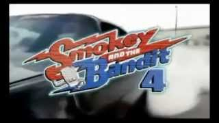 Smokey and the Bandit 4 Official Movie Trailer