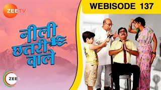 Neeli Chatri Waale - Episode 137  - April 03, 2016 - Webisode