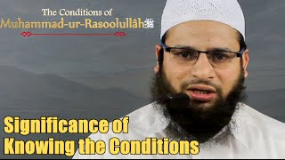 [ENGLISH] Significance of Knowing the Conditions : Shaykh Mohammed Muslehuddin Musab Umari Madani