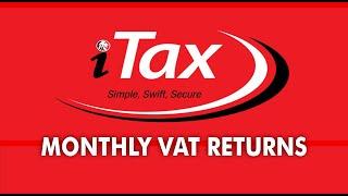 HOW TO FILL MONTHLY VAT TAX RETURNS (new) (https://itax.kra.go.ke)
