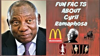 Fun Facts about Cyril Ramaphosa: South African President