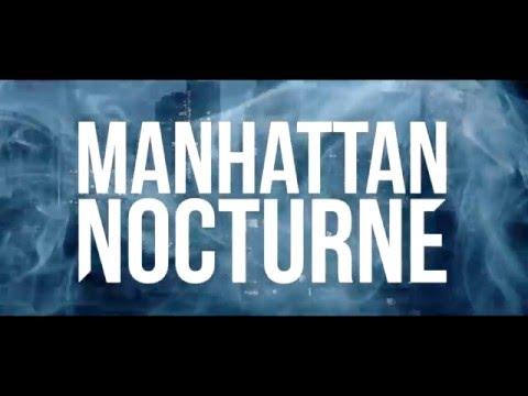 Manhattan Nocturne - OFFICIAL TRAILER 2016
