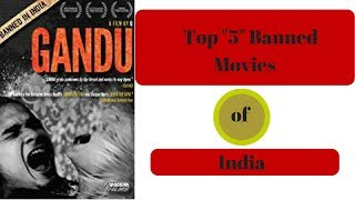 Top 5 Banned / Censored Movies [India]