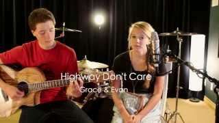 Tim McGraw - Highway Don't Care (Grace Jackson ft Evan Olea Cover)