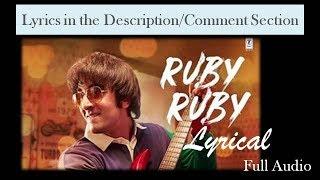 Ruby Ruby Lyrical | AR Rahman | Full Audio | Sanju | Ranbir Kapoor | Irshad Kamil