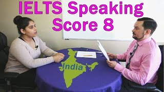 IELTS Speaking Score 8 - India