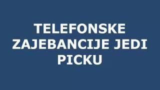 TELEFONSKE ZAJEBANCIJE JEDI PICKU
