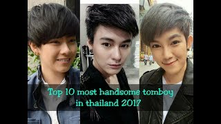 Top 10 most handsome tomboy in thailand 2017