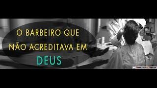 Deus e o Cabeleleiro ateu (ASSISTA EM HD)