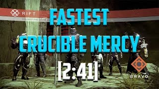 FASTEST CRUCIBLE MERCY! [2:41]