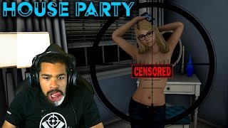 LET ME JUST TAKE A FEW PICS REAL QUICK! | House Party | #3 [Alpha 0.5.4]