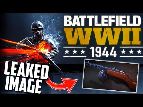 BATTLEFIELD WW2 Confirmed for 2018! (LEAKED INFO) + Leaked Weapon?
