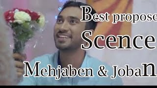 Best Propose Scence Mehjaben & Joban | Romantic Scence |