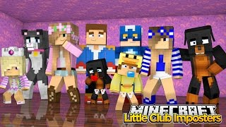 Minecraft Little Kelly : THE LITTLE CLUB IMPOSTERS!( Halloween Special)  w/Little Carly