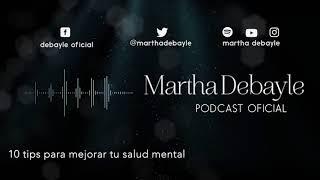 10 tips para mejorar tu salud mental | Martha Debayle