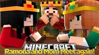 Minecraft Royal Family-RAMONA AND MOM MEET AGAIN!!