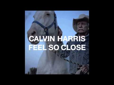 Feel So Close Calvin Harris 10 Minute Extended