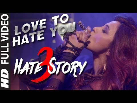 Xxx Mp4 LOVE TO HATE YOU Video Song HATE STORY 3 Songs 2015 Daisy Shah S BOLDEST Look T Series 3gp Sex