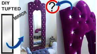 DIY Glamorous Tufted Mirror for cheap. Vintage style DIY LARGE FLOOR MIRROR