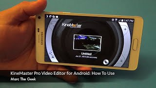 KineMaster Pro Video Editor for Android: How To Use