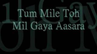 Tum Mile with lyrics