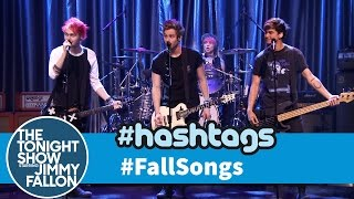 5 Seconds of Summer Hashtags: #FallSongs
