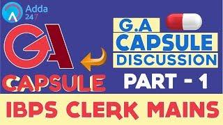 GA CAPSULE DISCUSSION (PART-1) FOR IBPS CLERK MAINS | GENERAL AWARENESS