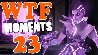 Overwatch WTF Moments Ep.23
