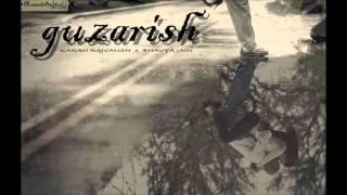 Guzarish Hindi Rap Song-2016 (Karan X Bhavya)