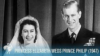 A Royal Wedding: Princess Elizabeth Weds Philip (1947) | British Pathé
